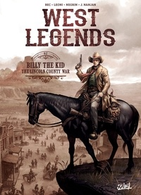 Christophe Bec - West Legends T02 - Billy the Kid - the Lincoln county war.