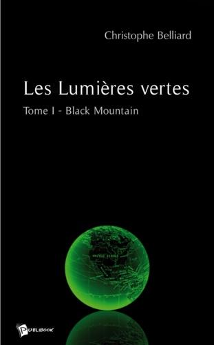 Christophe Belliard - Les lumieres vertes.