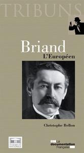 Christophe Bellon - Briand - L'Européen.