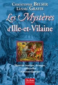 Christophe Belser et Lenaïc Gravis - Les Mystères d'Ille-et-Vilaine.