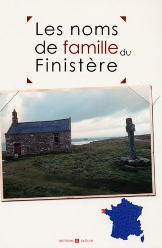 Christophe Belser et Aurélie de Cacqueray - Les noms de famille du Finistère.