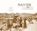 Christophe Belser - Nantes - Il y a 100 ans en cartes postales anciennes.