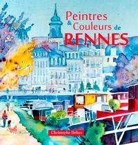 Christophe Belser - Peintres & couleurs de Rennes.