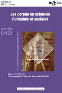 Christophe Benzitoun et Manuel Rebuschi - Les corpus en sciences humaines et sociales.
