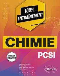 Christophe Bernicot et Thomas Roy - Chimie PCSI - Nouveaux programmes.