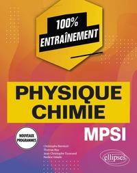 Christophe Bernicot et Thomas Roy - Physique-chimie MPSI - Nouveaux programmes.