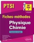 Christophe Bernicot et Pauline Boulleaux-Binot - Physique Chimie PTSI - Fiches-méthodes et exercices corrigés.