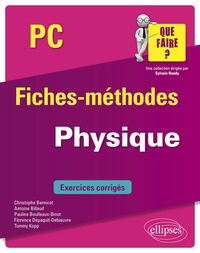 Christophe Bernicot et Antoine Billaud - Physique PC.