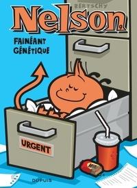Christophe Bertschy - Nelson Tome 9 : Fainéant génétique.