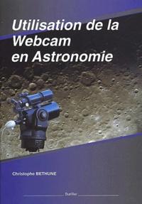 Christophe Béthune - Utilisation de la webcam en astronomie.