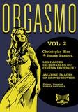 Christophe Bier et Jimmy Pantera - Orgasmo, les images incroyables du cinéma érotique ! - Tome 2.