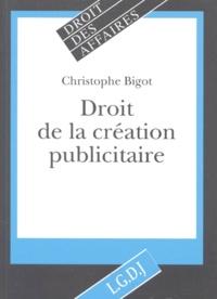 Christophe Bigot - Droit de la création publicitaire.