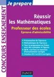 Christophe Billy et Pierre Danos - Réussir les Mathématiques - Professeur des écoles Epreuve d'admissibilité.