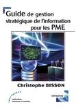 Christophe Bisson - Guide de gestion stratégique de l'information pour les PME.