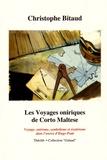Christophe Bitaud - Les voyages oniriques de Corto Maltese.