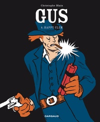 Christophe Blain - Gus Tome 4 : Happy Clem.