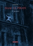 Christophe Blain - Isaac le Pirate Tome 5 : Jacques.