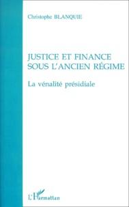 Justice et finance sous lAncien Régime. - La vénalité présidiale.pdf