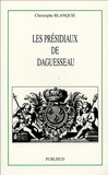 Christophe Blanquie - Les présidiaux de Daguesseau.