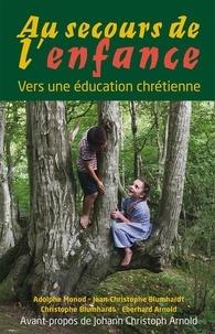 Christophe Blumhardt - Au secours de l'enfance.
