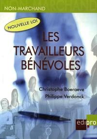 Christophe Boeraeve et Philippe Verdonck - Les travailleurs bénévoles.