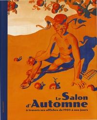 Christophe Boïcos - Le Salon d'Automne à travers ses affiches de 1903 à nos jours.