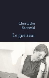 Téléchargez le livre de compte gratuit Le guetteur in French 9782234081710