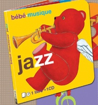 Christophe Bonacorsi - Bébé-musique jazz. 1 CD audio