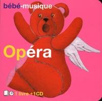 Christophe Bonacorsi - Bébé-musique Opéra. 1 CD audio