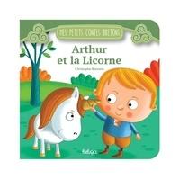 Christophe Boncens - Arthur et la licorne.