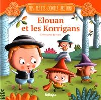 Christophe Boncens - Elouan et les Korrigans.