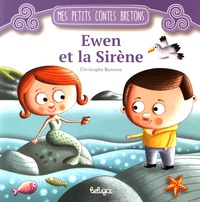 Christophe Boncens - Ewen et la sirène.