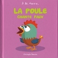 Christophe Boncens - La poule chante faux.