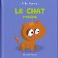 Christophe Boncens - Le chat perché.