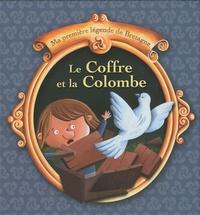 Christophe Boncens - Le Coffre et la Colombe - Une légende traditionnelle de Bretagne.