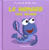 Christophe Boncens - Le homard très bavard.