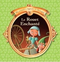 Le rouet enchanté - Christophe Boncens |