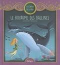 Christophe Boncens - Le royaume des baleines.