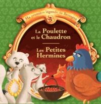 Christophe Boncens - Les petites Hermines ; La poulette et le chaudron ; Les trois chiens ; La chevre de Trigavou.