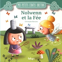 Christophe Boncens - Nolwenn et la fée.