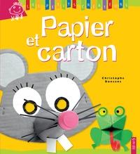 Christophe Boncens - Papier et carton.