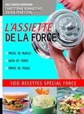 Christophe Bonnefont et Julien Venesson - Assiette de la force.