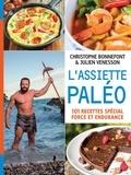 Christophe Bonnefont et Julien Venesson - L'assiette paléo.