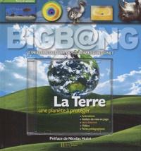 Christophe Bonnefoy et Bernard Msihid - La Terre, une planète à protéger. 1 Cédérom