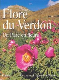 Christophe Bonnet et Laurence Foucaut - Flore du Verdon - Un parc en fleurs.
