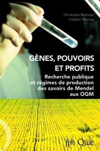 Gènes, pouvoirs et profits - Recherche publique et régimes de production des savoirs de Mendel aux OGM.pdf