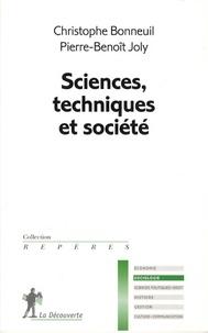 Christophe Bonneuil et Pierre-Benoît Joly - Sciences, techniques et société.