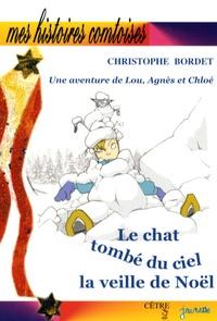 Christophe Bordet - Le chat tombé du ciel la veille de Noël.