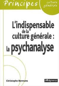 Lindispensable de la culture générale. La psychanalyse.pdf