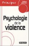 Christophe Bormans - Psychologie de la violence.
